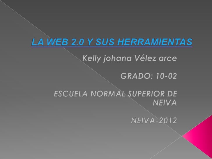    La Web 2.0 es la    representación de la    evolución de las    aplicaciones    tradicionales hacia    aplicaciones we...