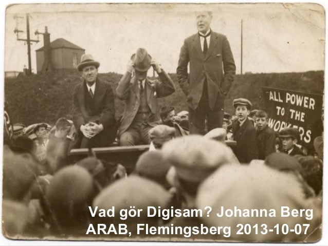 Vad gör Digisam? Johanna Berg ARAB, Flemingsberg 2013-10-07