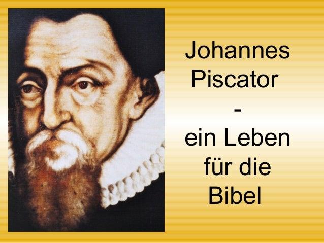 Johannes Piscator - ein Leben für die Bibel