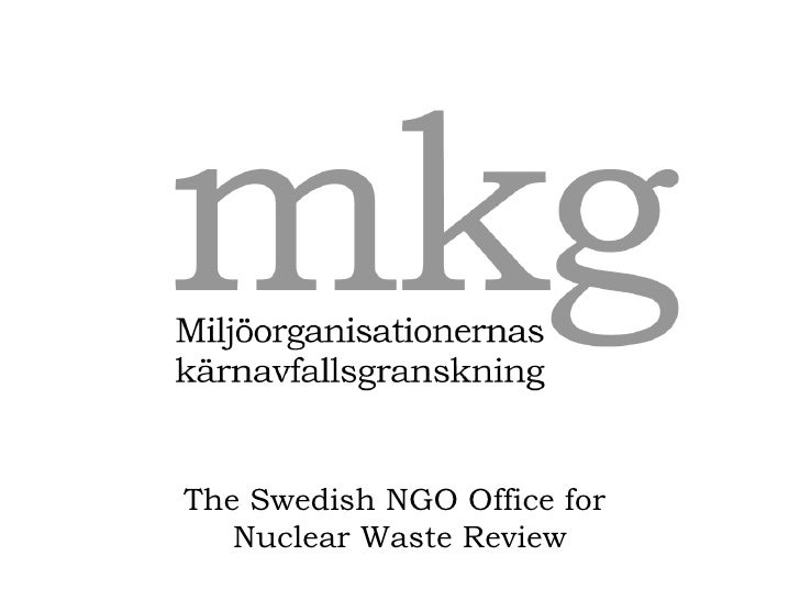 Johan Swahn, The Swedish NGO Office for Nuclear Waste Review, MKG The Swedish NGO Office for  Nuclear Waste Review