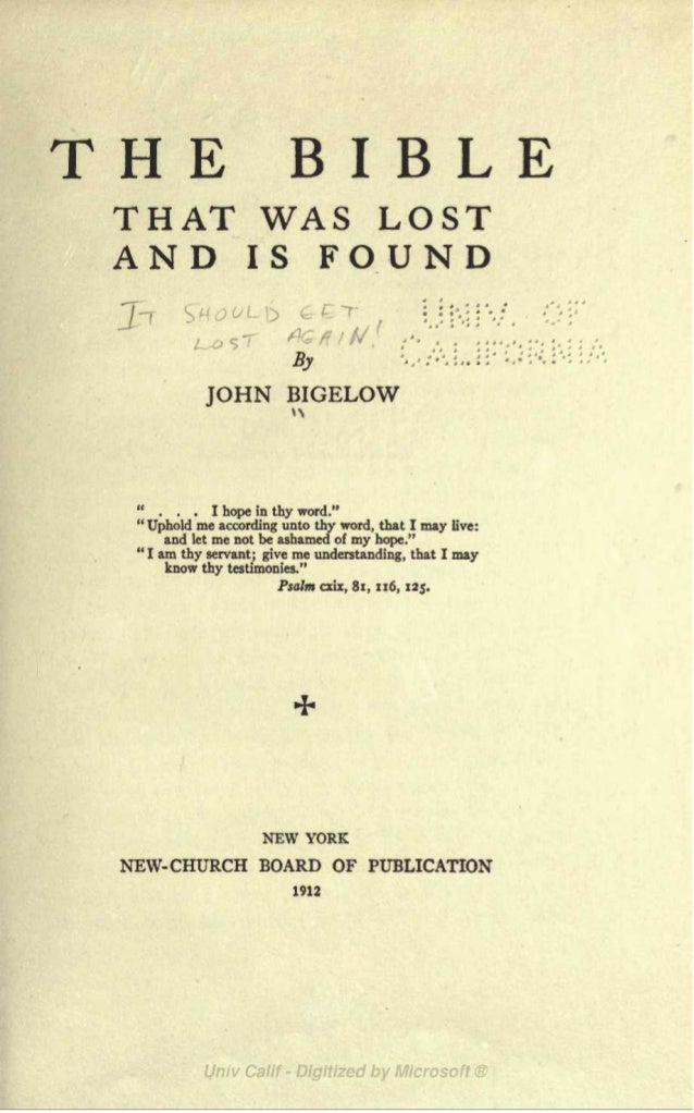 """THE BIBLETHAT WAS LOSTAND IS FOUND L D : :,:: .J /lx--,^/^ .---5yJOHN BIGELOW... I hope in thy word.""""""""Uphold me according ..."""
