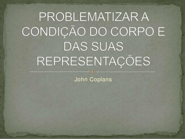 John Coplans