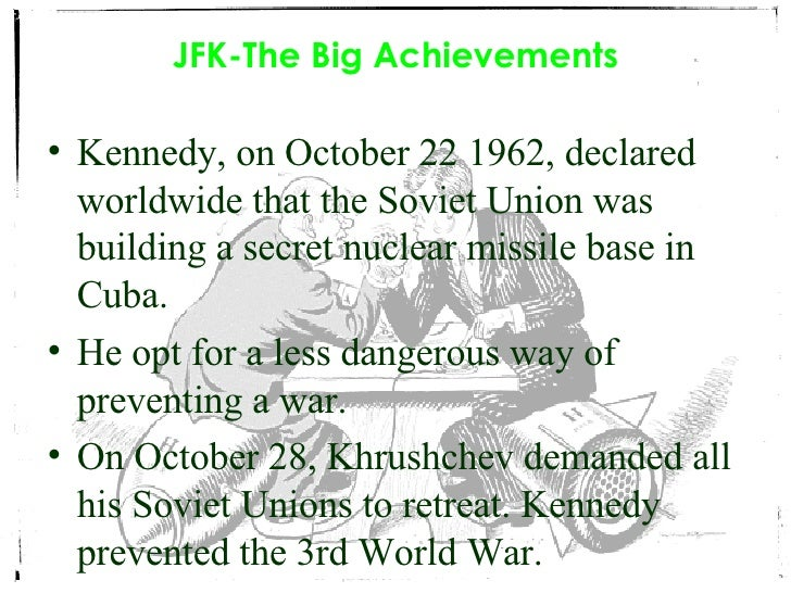 the key decisions john kennedy made on the crisis of october 1962 The cuban missile crisis at 50: october 22, 1962 nikita sergeevich khrushchev and john fitzgerald kennedy made all the critical decisions: the decisions that led to the crisis, the decisions that shaped the crisis.