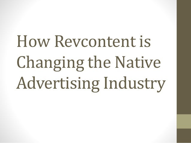 How Revcontent is Changing the Native Advertising Industry