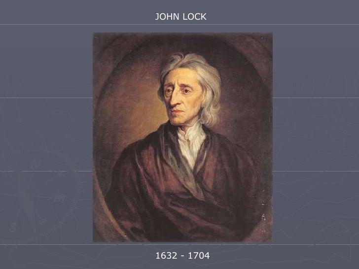 JOHN LOCK 1632  - 1704