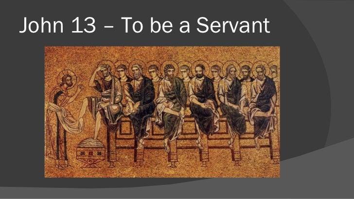 John 13 – To be a Servant