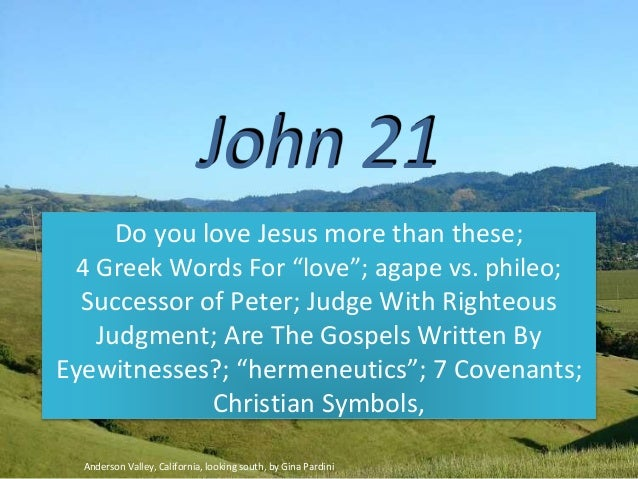John  Do You Love Jesus More Than These  Greek Words For Love