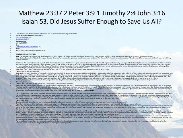 John 3 16 36 God Loves The World Does God Save Everyone