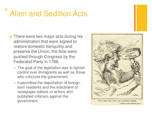 the alien and sedition acts were designed to