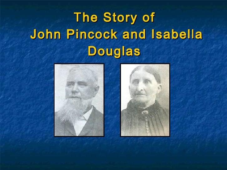 The Story of  John Pincock and Isabella Douglas