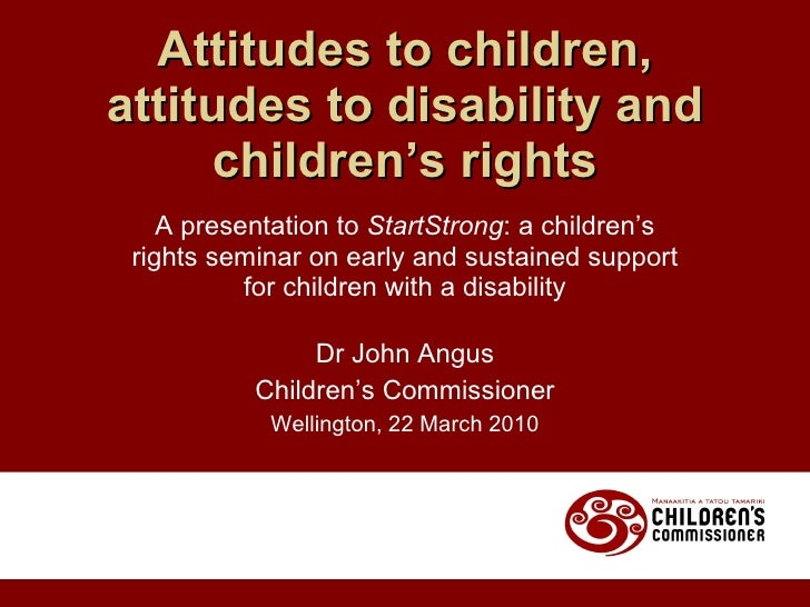 A presentation to  StartStrong : a children's rights seminar on early and sustained support for children with a disability...