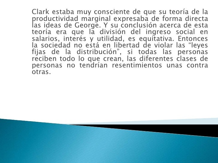 john bates clark Jahn bates clark is an american neoclassical economist renowned for his development of the marginal productivity theory of distribution.