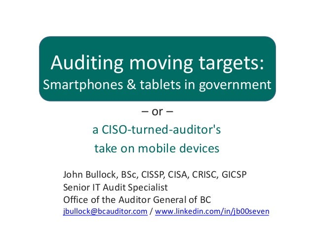 Smartphones & tablets in government — a CISO-turned-auditor's take on mobile devices Slide 1