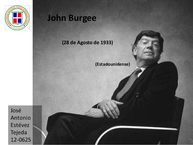 John Burgee (28 de Agosto de 1933) (Estadounidense)