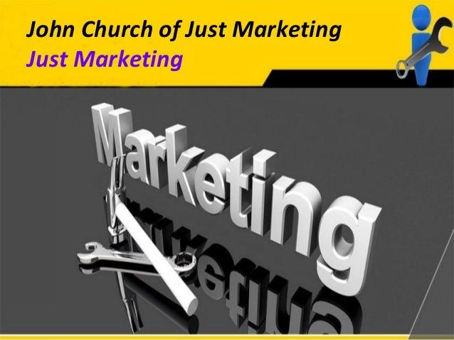 John Church of Just Marketing Just Marketing