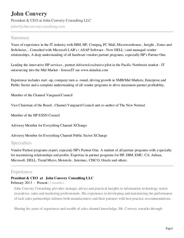 John Convery President & CEO at John Convery Consulting LLC john@johnconveryconsulting.com  Summary Years of experience in...