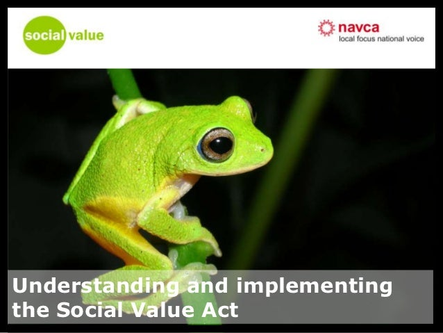 Understanding and implementingthe Social Value Act