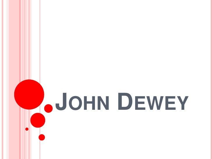 John Dewey<br />