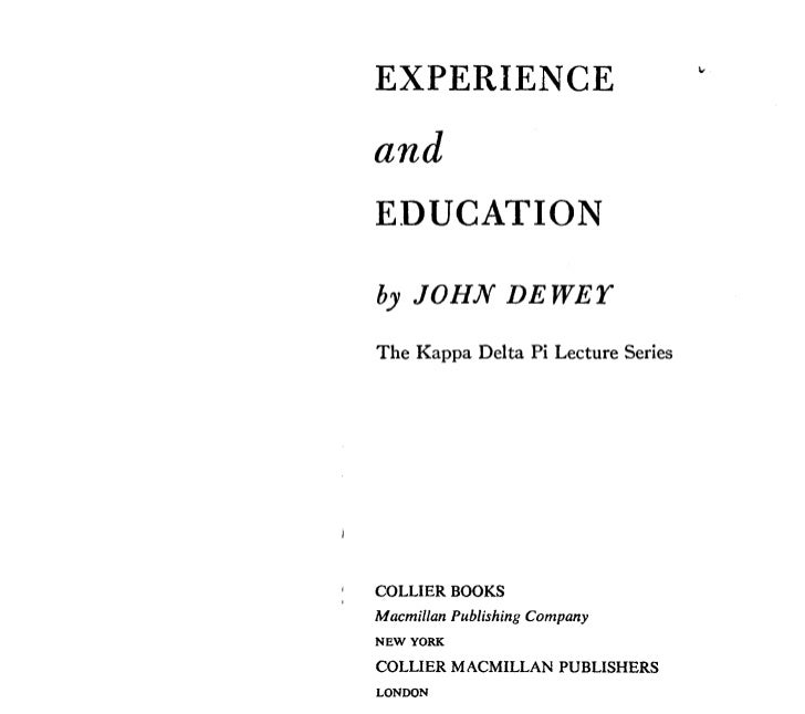 john dewey experience and education John dewey: experience and education study guide by falconpunchtime includes 23 questions covering vocabulary, terms and more quizlet flashcards, activities and games help you improve your grades.