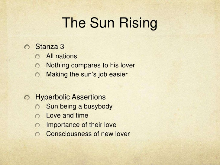 The Sun Rising<br />Stanza 3<br />All nations<br />Nothing compares to his lover<br />Making the sun's job easier<br />Hyp...