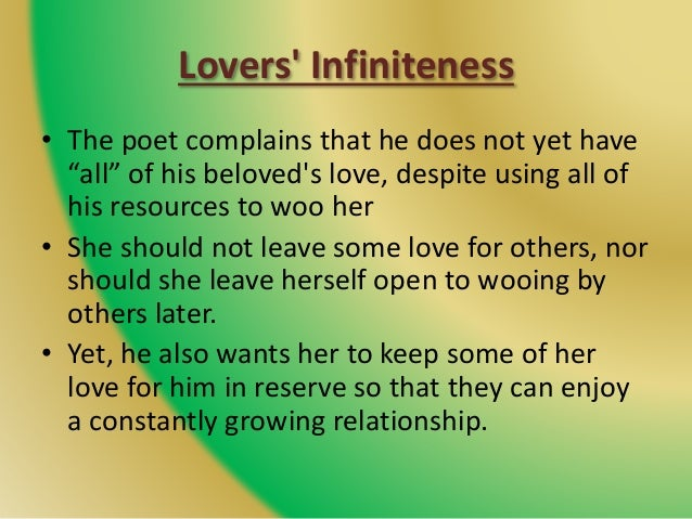 """Lovers' Infiniteness • The poet complains that he does not yet have """"all"""" of his beloved's love, despite using all of his ..."""