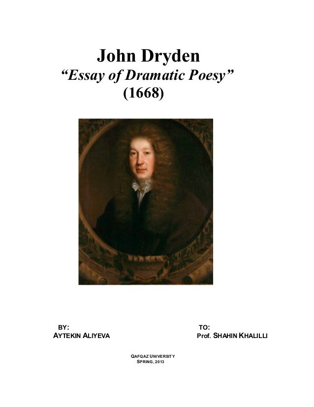 "john dryden essay for drammatic poesy john dryden""essay of dramatic poesy"" 1668 by to aytekin"