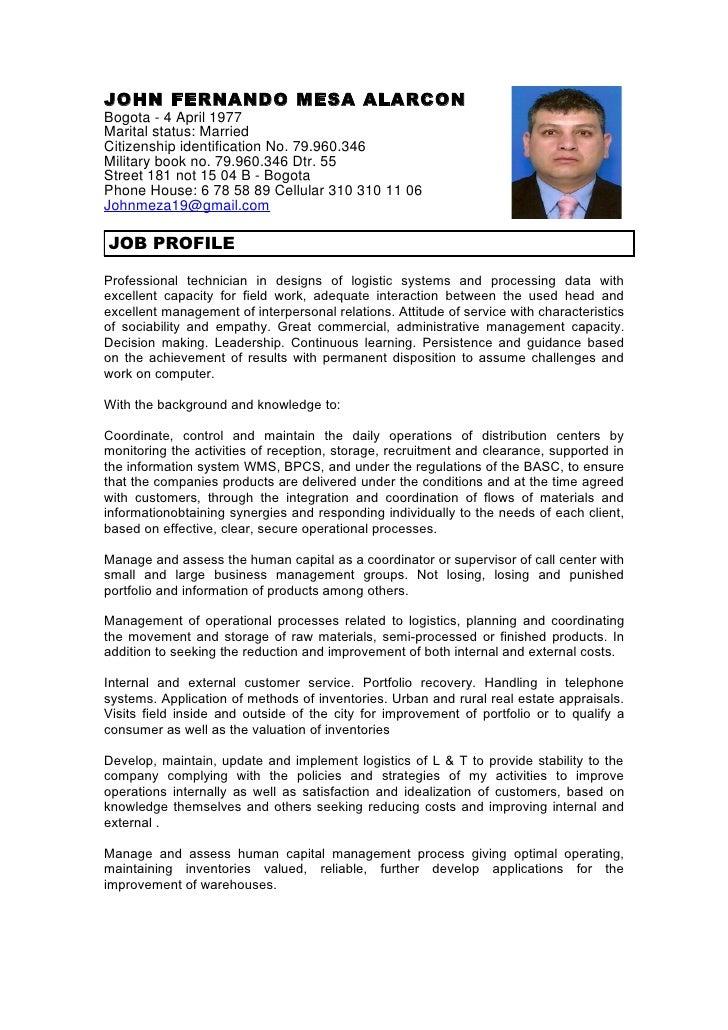 JOHN FERNANDO MESA ALARCONBogota - 4 April 1977Marital status: MarriedCitizenship identification No. 79.960.346Military bo...