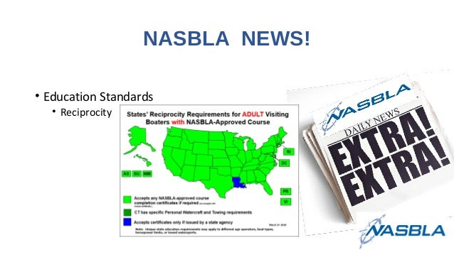 NASBLA NEWS! • Education Standards • Reciprocity