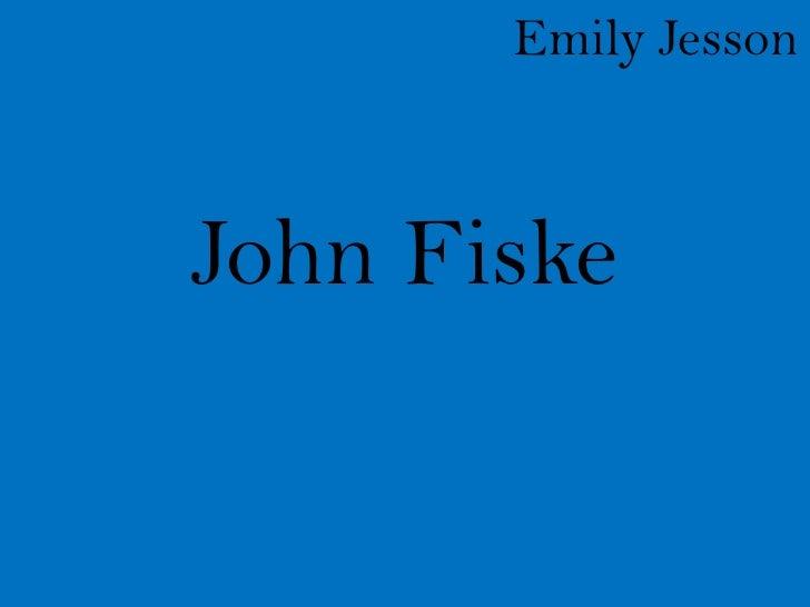 Emily JessonJohn Fiske