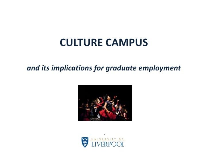 CULTURE CAMPUSand its implications for graduate employment<br />'<br />