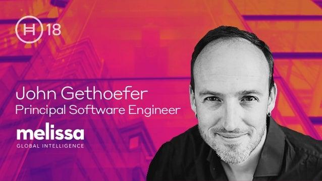 John Gethoefer Principal Software Engineer
