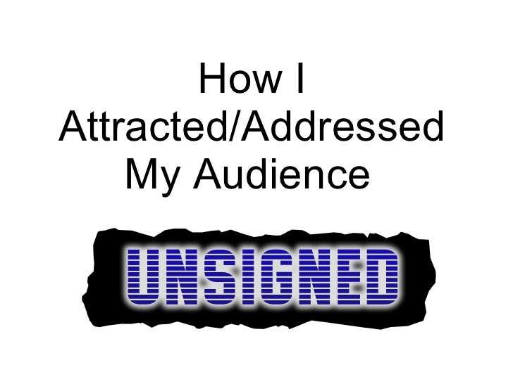 How I Attracted/Addressed My Audience