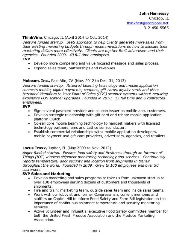 John Hennessy Resume Page 1 John Hennessy Chicago, IL  Thinkfirst@sbcglobal.net 312 ...  Resume Help Chicago