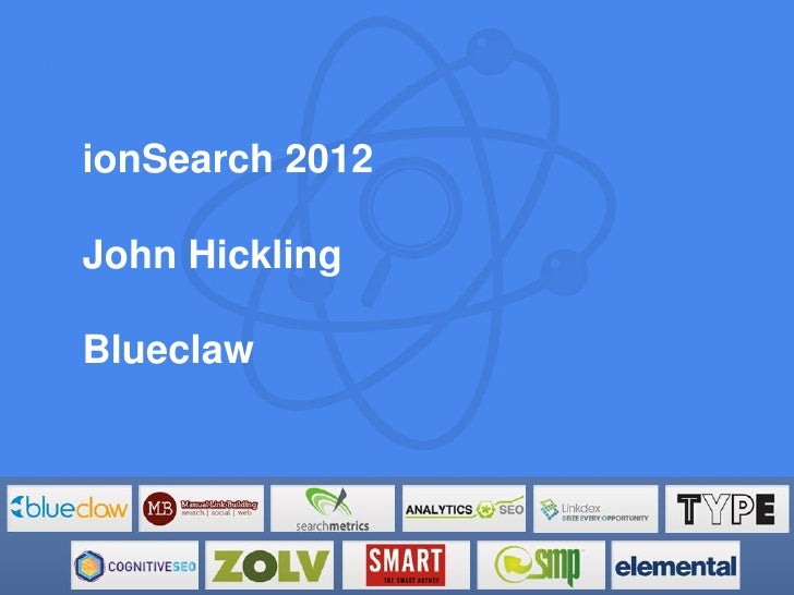 ionSearch 2012John HicklingBlueclaw