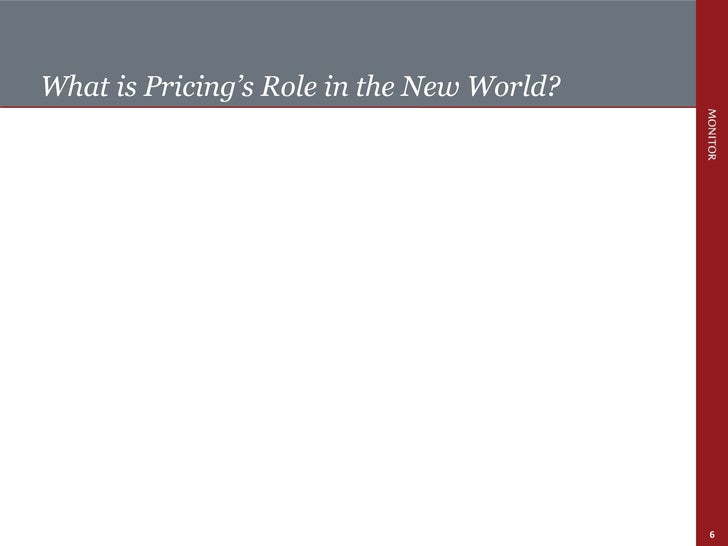 What is Pricing's Role in the New World?