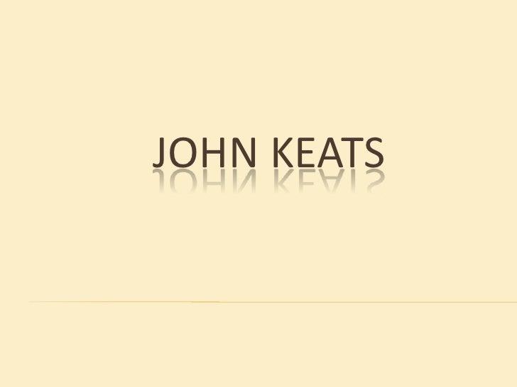 JOHN KEATS <br />