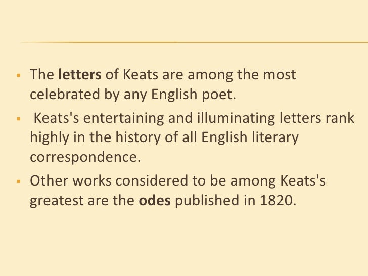 essays on keats odes Essays related to analysis of keats' poem to autumn 1  keats's odes of may 1819 articulate a profoundly divided se the odes, ode to psyche, ode on a grecian.