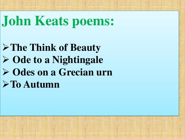 an analysis of ode to a nightingale and ode on a grecian urn by john keats Ode on a grecian urn is a famous poem by john keats thou still unravish'd bride of quietness thou foster-child of silence and slow time sylvan historian who canst thus express a flowery.