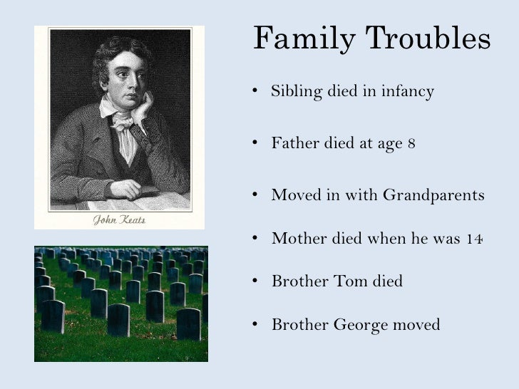the early life education and poetry of john keats John keats – english romantic poet name: john keats date of birth: 31 october 1795 place of birth: moorgate, london, england date of death: 23 february 1821 (aged 25) place of death: rome, papal states occupation: poet early life john keats was born on 31 october 1795, in moorgate, london, england he.