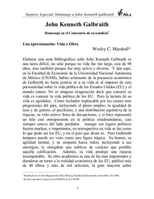 Reporte Especial: Homenaje a John Kenneth Galbraith No.2  John Kenneth Galbraith  Homenaje en el Centenario de su natalici...