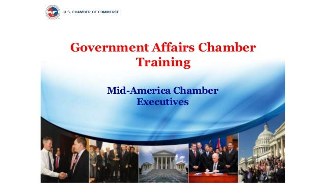 Government Affairs Chamber Training Mid-America Chamber Executives