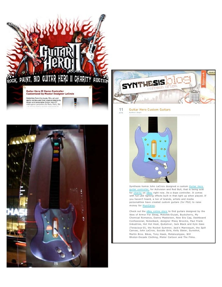 11    Guitar Hero Custom Guitars APR   Author: Dap1           Synthesis homie John LaCroix designed a custom Guitar Hero  ...