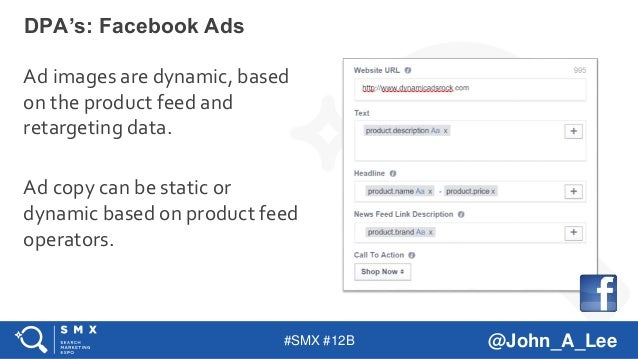 #SMX #12B @John_A_Lee Ad images are dynamic, based on the product feed and retargeting data. Ad copy can be static or dyna...