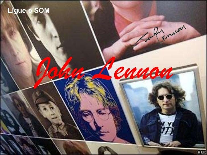 Ligue o SOM John Lennon