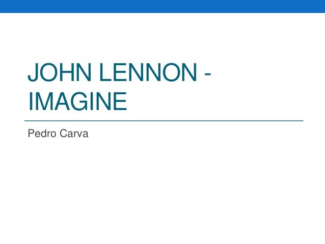 JOHN LENNON IMAGINE Pedro Carva