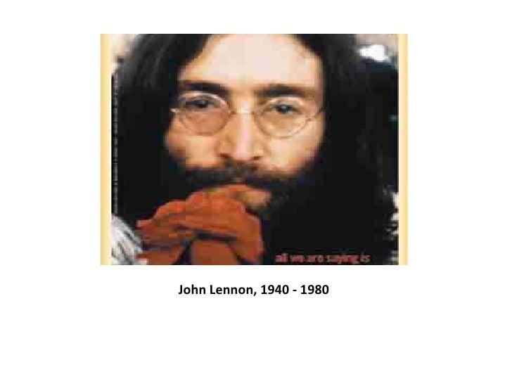 John Lennon, 1940 - 1980