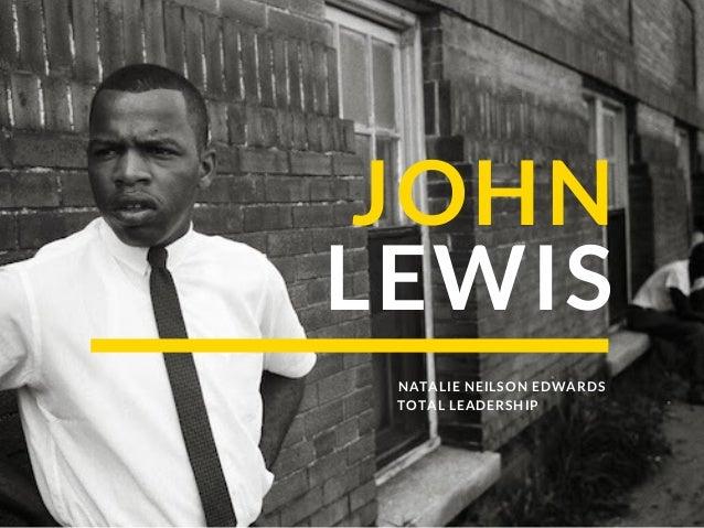 JOHN LEWIS NATALIE NEILSON EDWARDS TOTAL LEADERSHIP