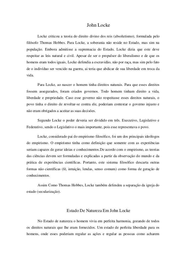John Locke<br />Locke criticou a teoria do direito divino dos reis (absolutismo), formulada pelo filósofo Thomas Hobbes. P...