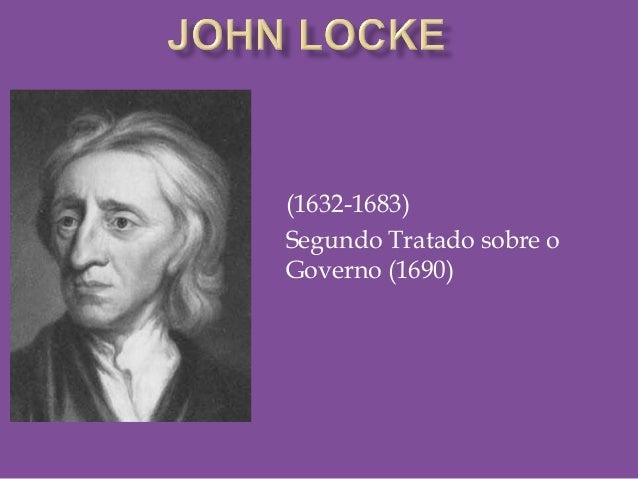 (1632-1683)Segundo Tratado sobre oGoverno (1690)