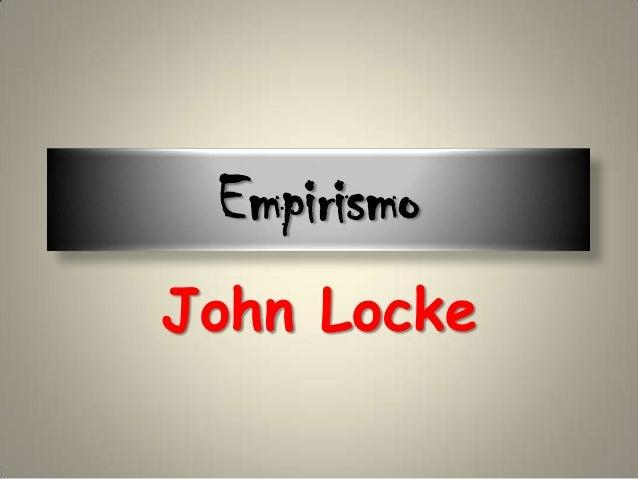 Empirismo John Locke